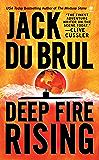 Deep Fire Rising (Philip Mercer)