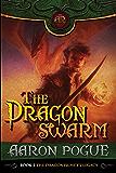 The Dragonswarm (The Dragonprince's Legacy Book 2)