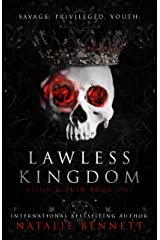 Lawless Kingdom: A Dark Romance (Reign & Ruin Book 1) Kindle Edition