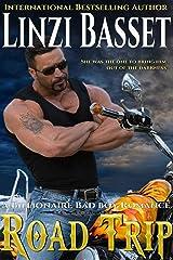 ROAD TRIP (BILLIONAIRE BAD BOY ROMANCE Book 1) Kindle Edition