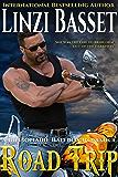 ROAD TRIP (BILLIONAIRE BAD BOY ROMANCE Book 1)
