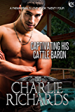 Captivating his Cattle Baron (A Paranormal's Love Book 24)