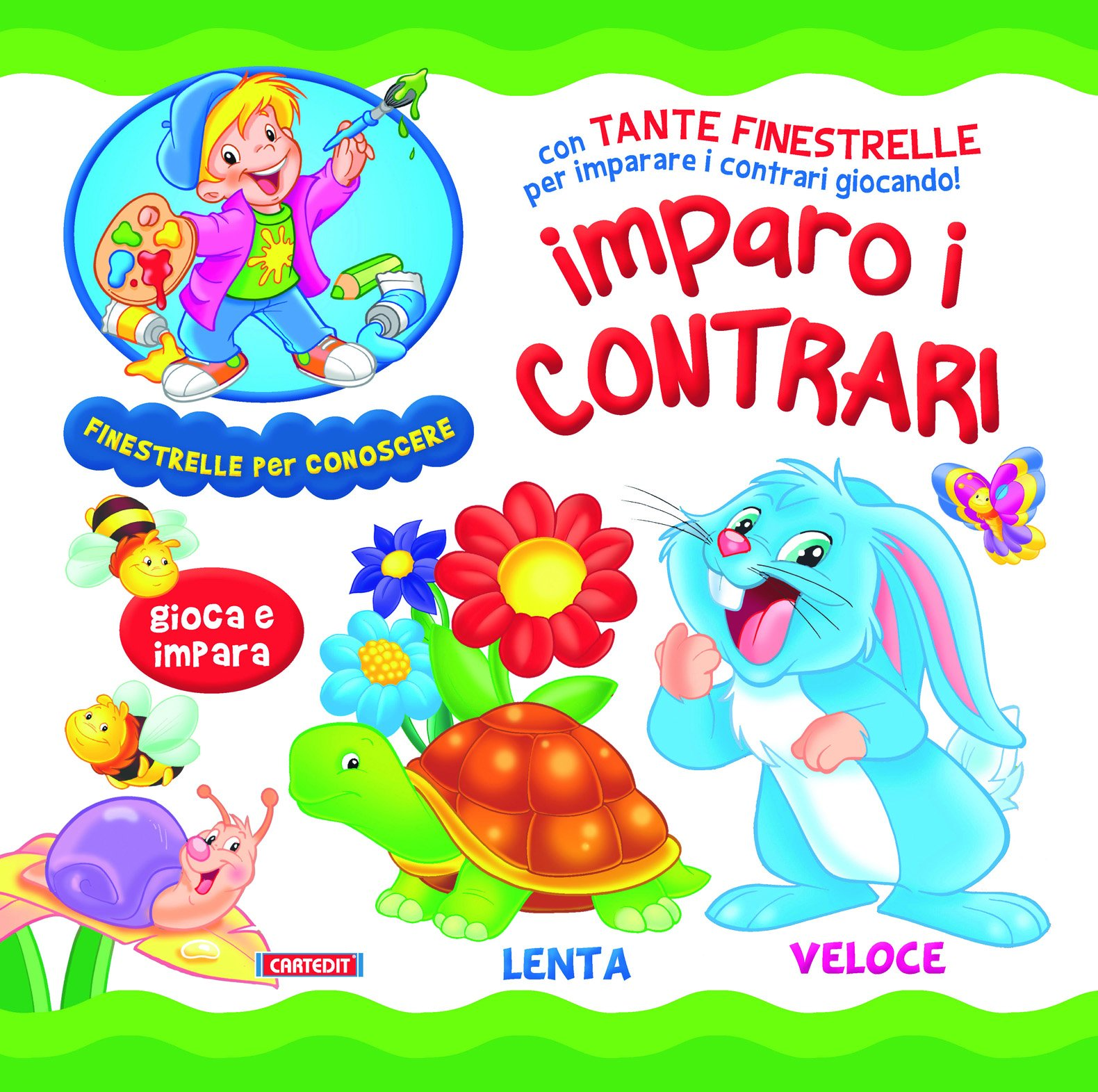 Imparo i contrari. Ediz. illustrata Copertina rigida – 30 set 2013 aa.vv. Cartedit Cart-edit 8863093741