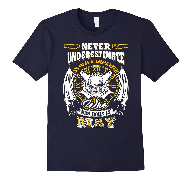 Carpenter shirt, Never underestimate an old carpenter who wa-BN