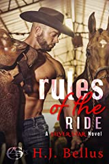 Rules of the Ride: A Silver Star Ranch Novel Kindle Edition