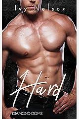 Hard: A Diamond Doms Novel Kindle Edition