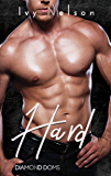 Hard: A Diamond Doms Novel