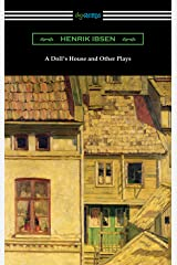 A Doll's House and Other Plays Kindle Edition