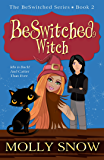 BeSwitched Witch, (The BeSwitched Series, Book 2)