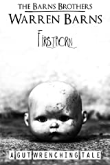 Firstborn: A Gut Wrenching Tale Kindle Edition