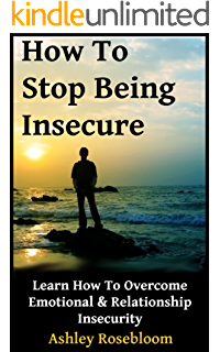 How To A close Being Insecure And Jealous