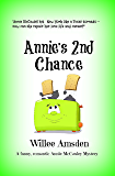 Annie's 2nd Chance: A Funny Romantic Annie McCauley Mystery (The Annie McCauley Romantic Comedy Mysteries)