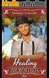 Healing A Broken Heart - Amish Romance (Love's Healing Touch Book 3)