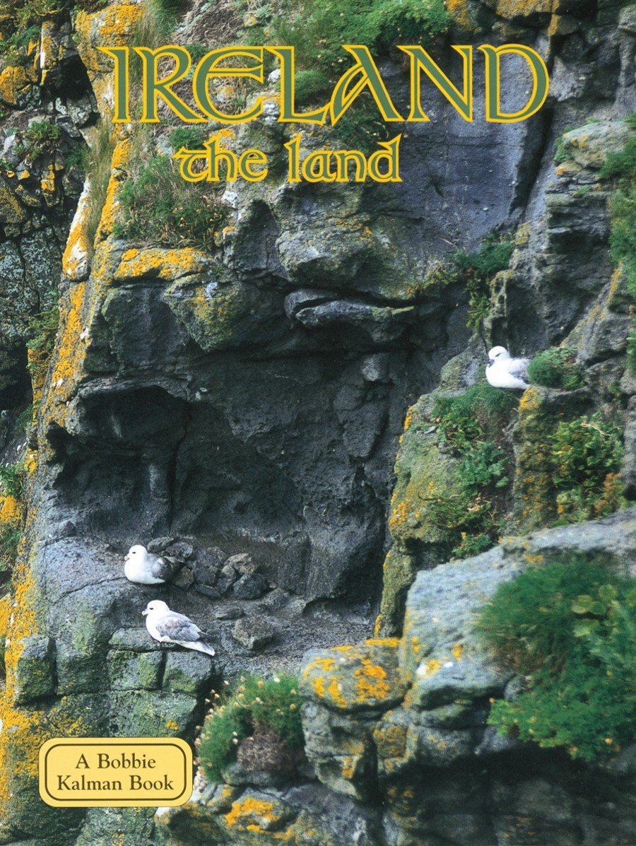 Ireland: The Land (Lands, Peoples & Cultures) PDF