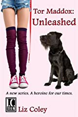 Tor Maddox: Unleashed Kindle Edition