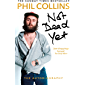 Not Dead Yet: The Autobiography (English Edition)