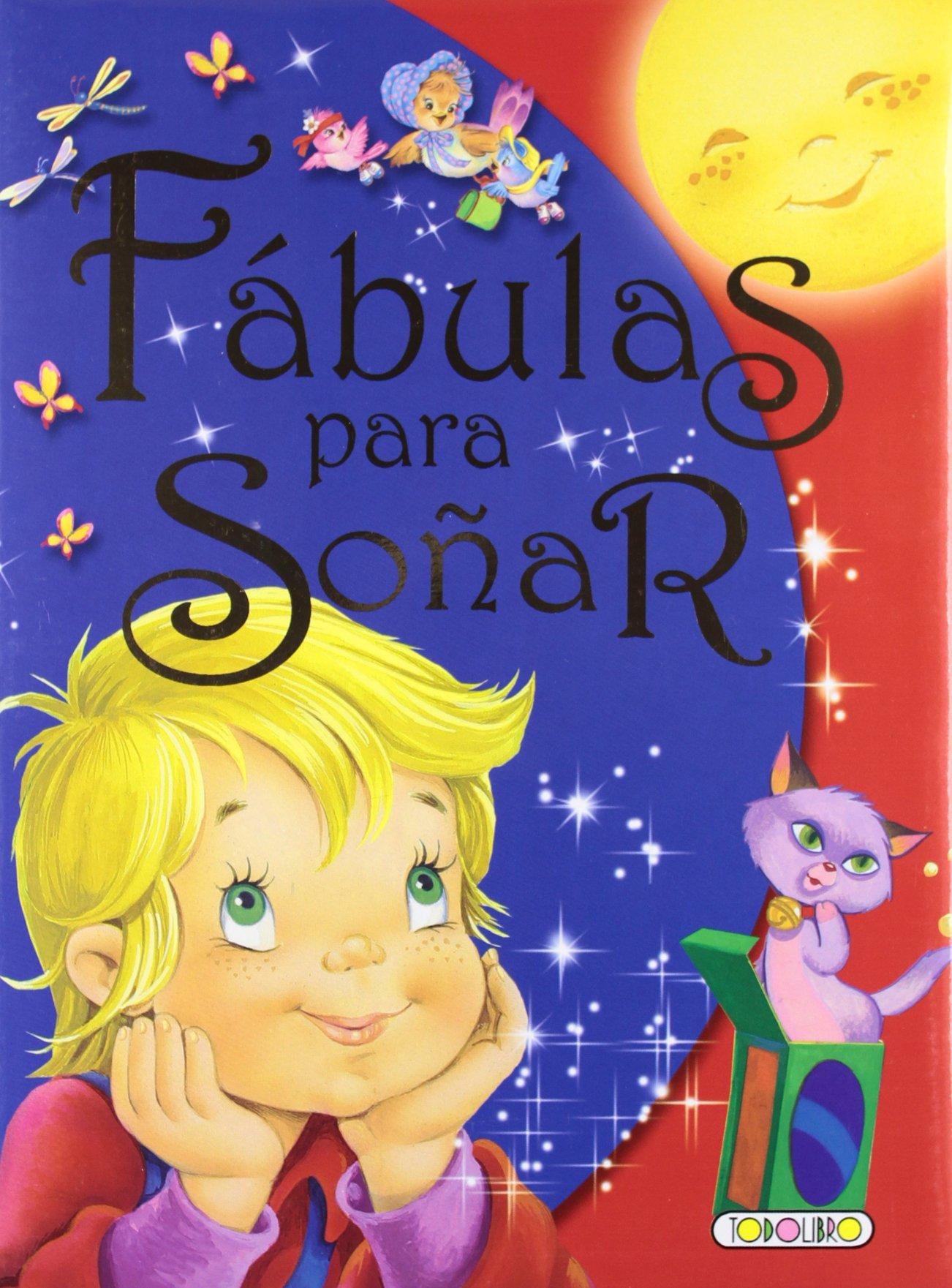 Fábulas para soñar (Fábulas y cuentos): Amazon.es: Equipo Todolibro: Libros