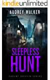 Sleepless Hunt: Episode 4 (Shelby Griffin Mystery Series)