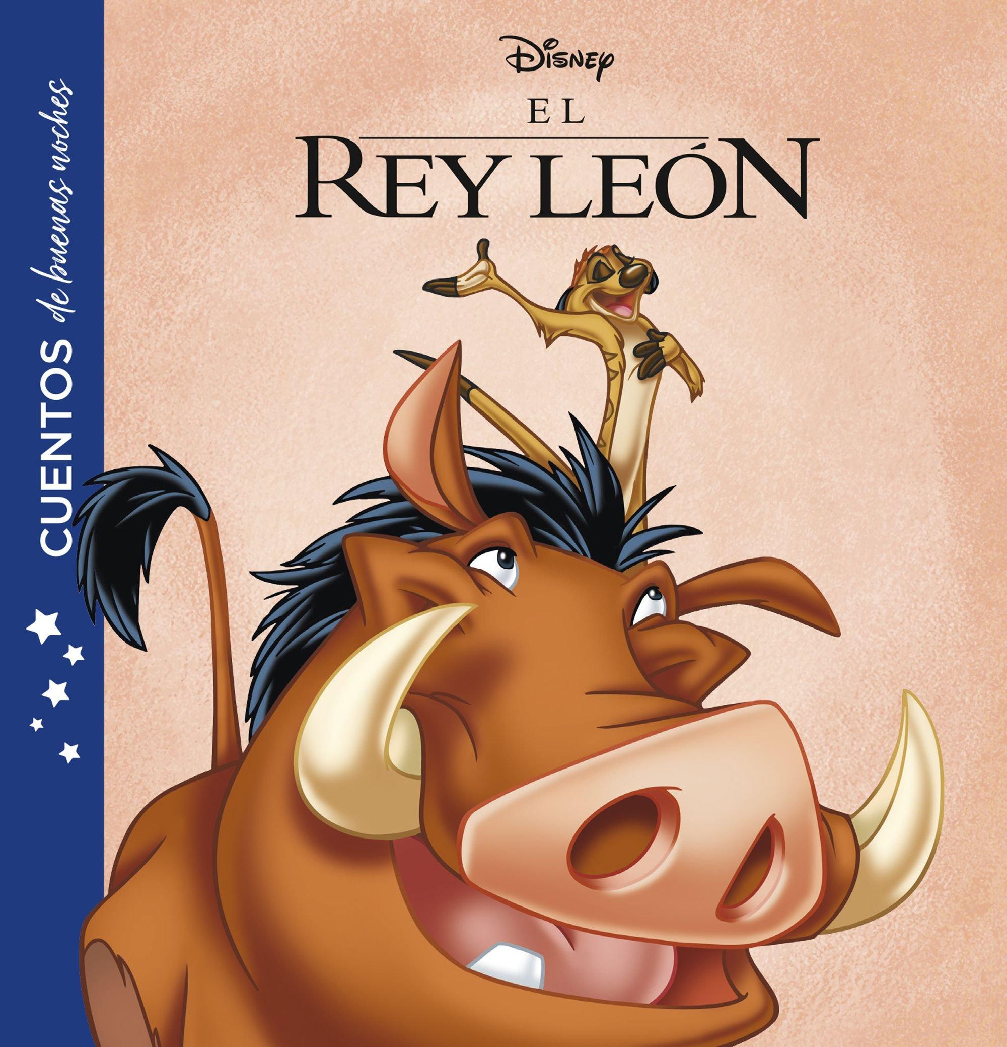 El Rey León. Cuentos de buenas noches: Amazon.es: Disney, Editorial Planeta  S. A.: Libros