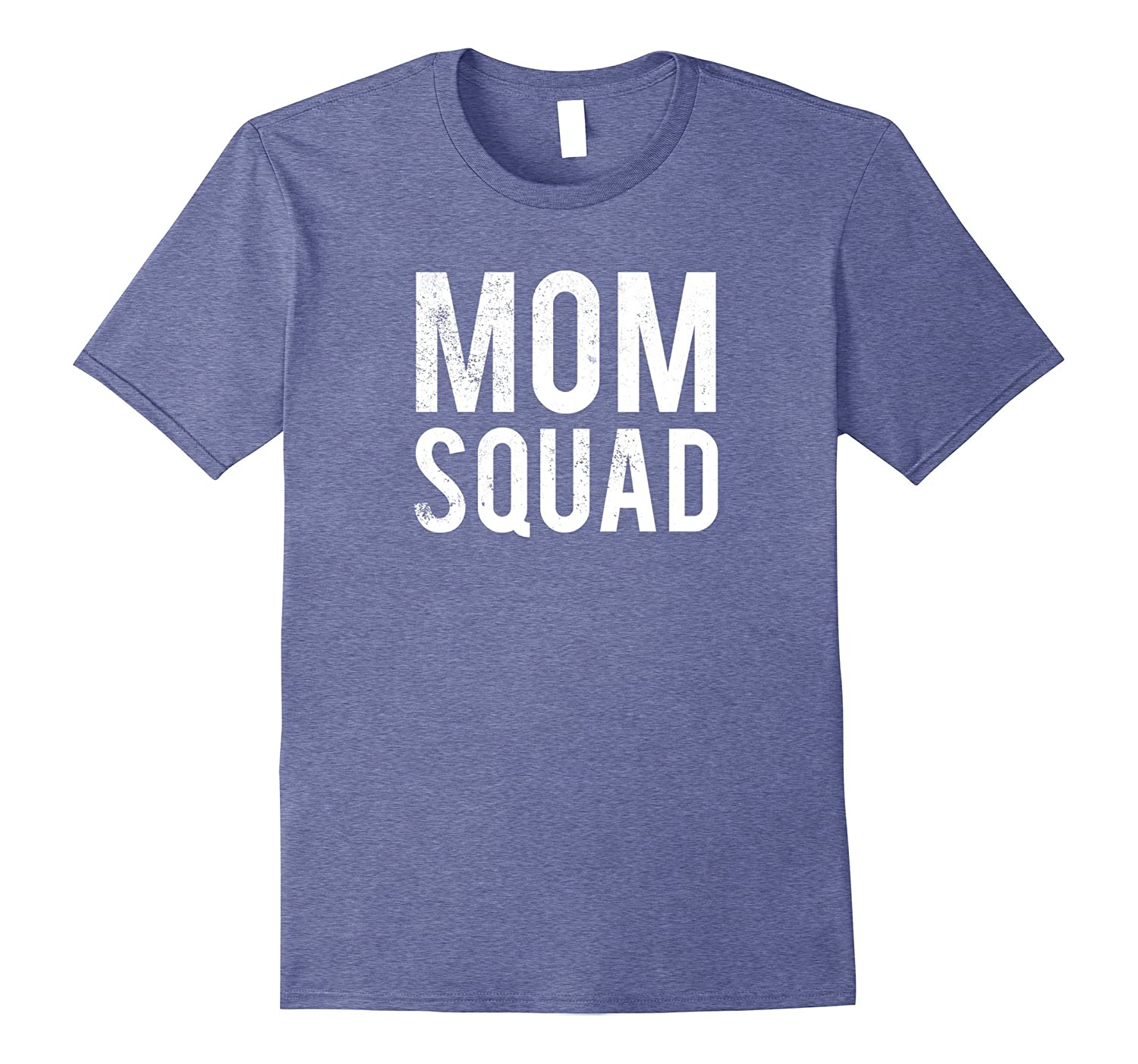 Mom Squad T-Shirt Funny Mom Humor-TJ