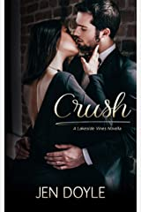 Crush (Lakeside Vines Book 1) Kindle Edition