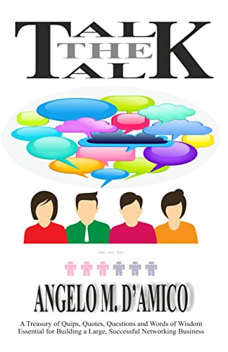 Talk The Talk (????? ????? ???): A Book to Build a Large and Successful MLM Business!