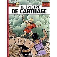 ALIX T.13 : LE SPECTRE DE CARTHAGE