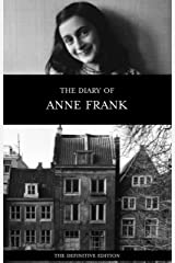 The Diary of Anne Frank (The Definitive Edition) Kindle Edition
