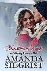Christmas Wish (A Holiday Romance Novel Book 3) Kindle Edition