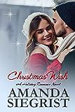 Christmas Wish (A Holiday Romance Novel Book 3)