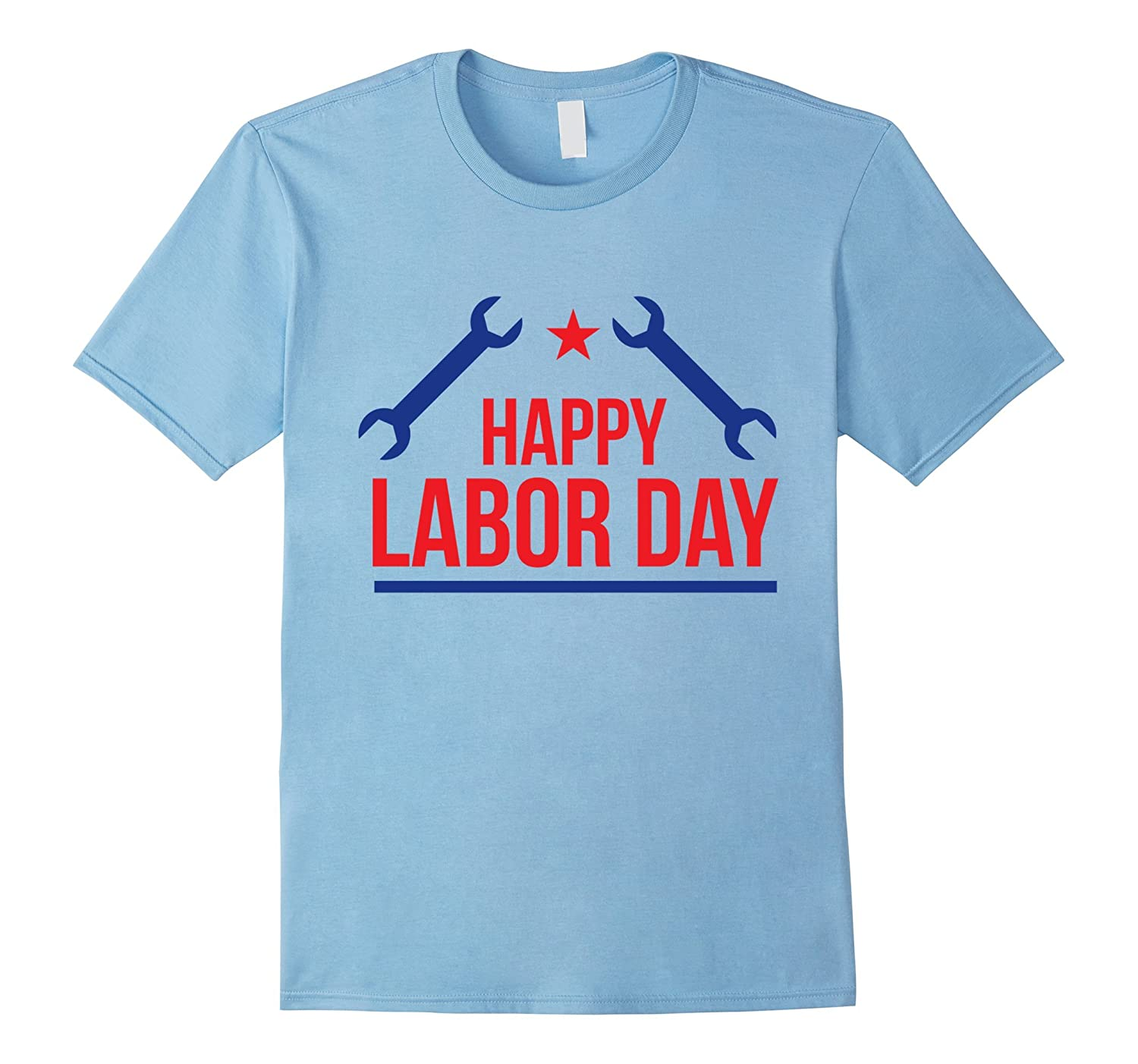 Happy Labor Day Tee Shirt For Workers-BN