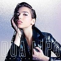 Dua Lipa [Explicit] (Complete Edition)