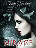 Mirage: A Paranormal Romance (A True Witch Novel Book 1)