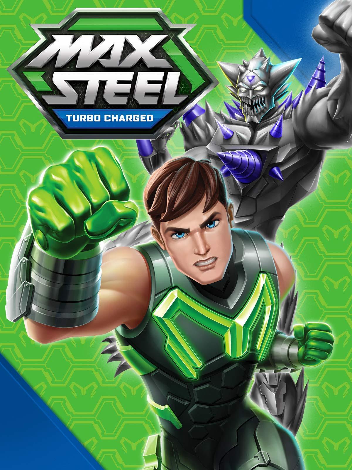 Max Steel Turbo Charged on Amazon Prime Video UK