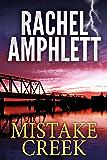 Mistake Creek: (An FBI thriller)