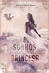 Os sonhos de uma princesa eBook Kindle