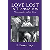 Love Lost in Translation: Homosexuality and the Bible
