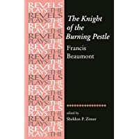 The Knight of the Burning Pestle (The Revels