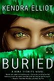 Buried (A Bone Secrets Novel Book 3) (English Edition)