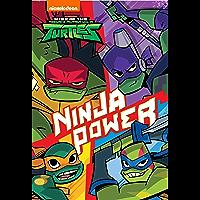 Ninja Power (Rise of the Teenage Mutant Ninja Turtles)