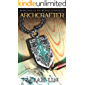 Archcrafter (The Weirkey Chronicles Book 3) (English Edition)
