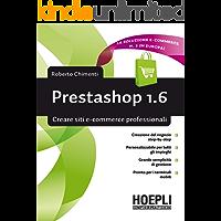 Prestashop 1.6: Creare siti e-commerce professionali