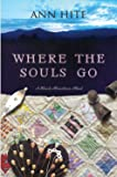 Where the Souls Go (Black Mountain)