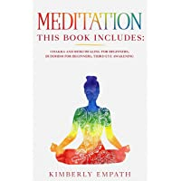 Meditation: This Book Includes: Chakra and Reiki Healing for Beginners, Buddhism...