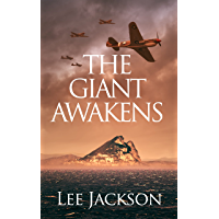 The Giant Awakens (The After Dunkirk Series Book 4)