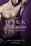 The Dark Billionaire Jasper Christmas Trilogy