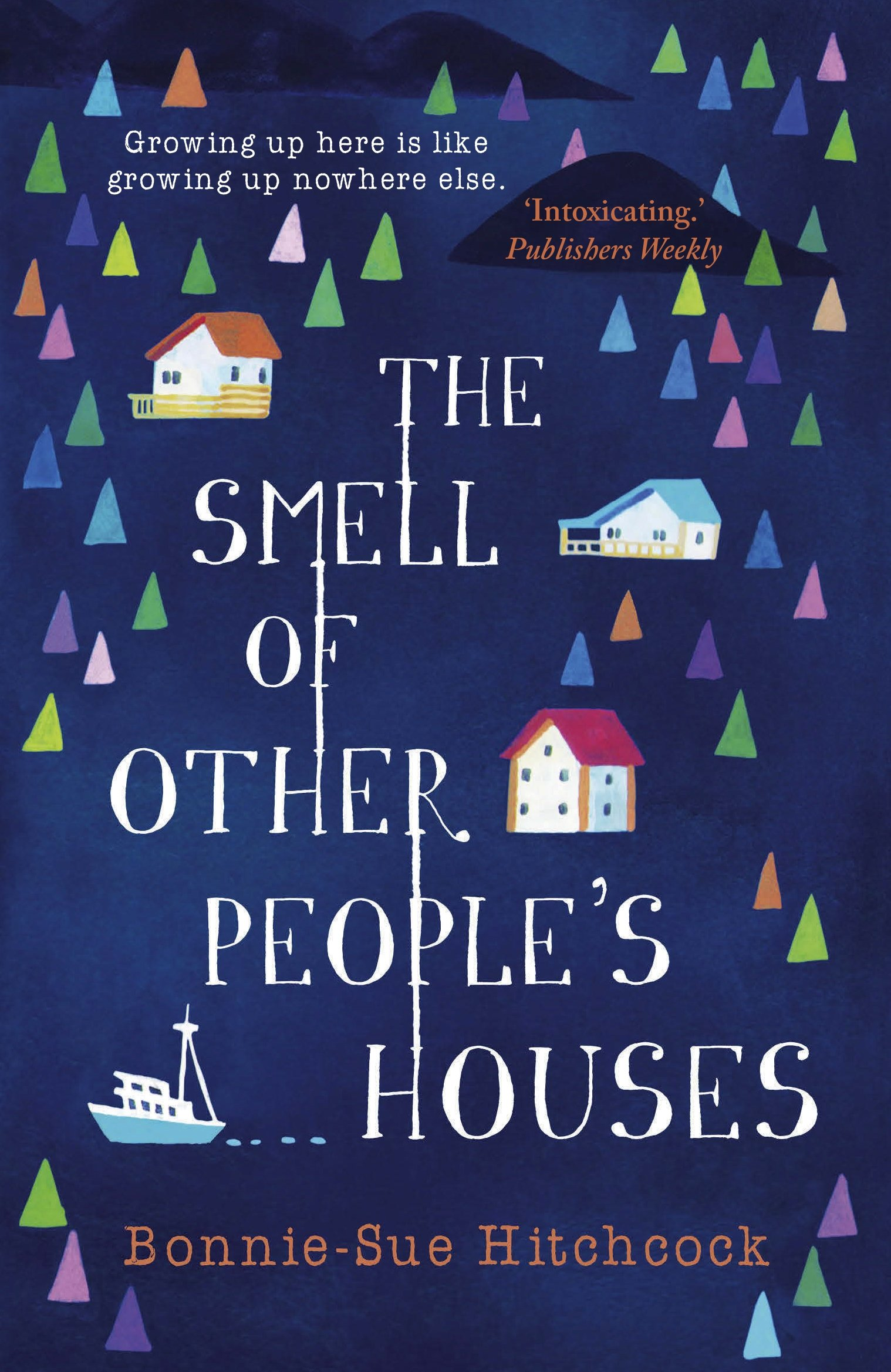 The Smell of Other People's Houses: Amazon.de: Hitchcock, Bonnie ...