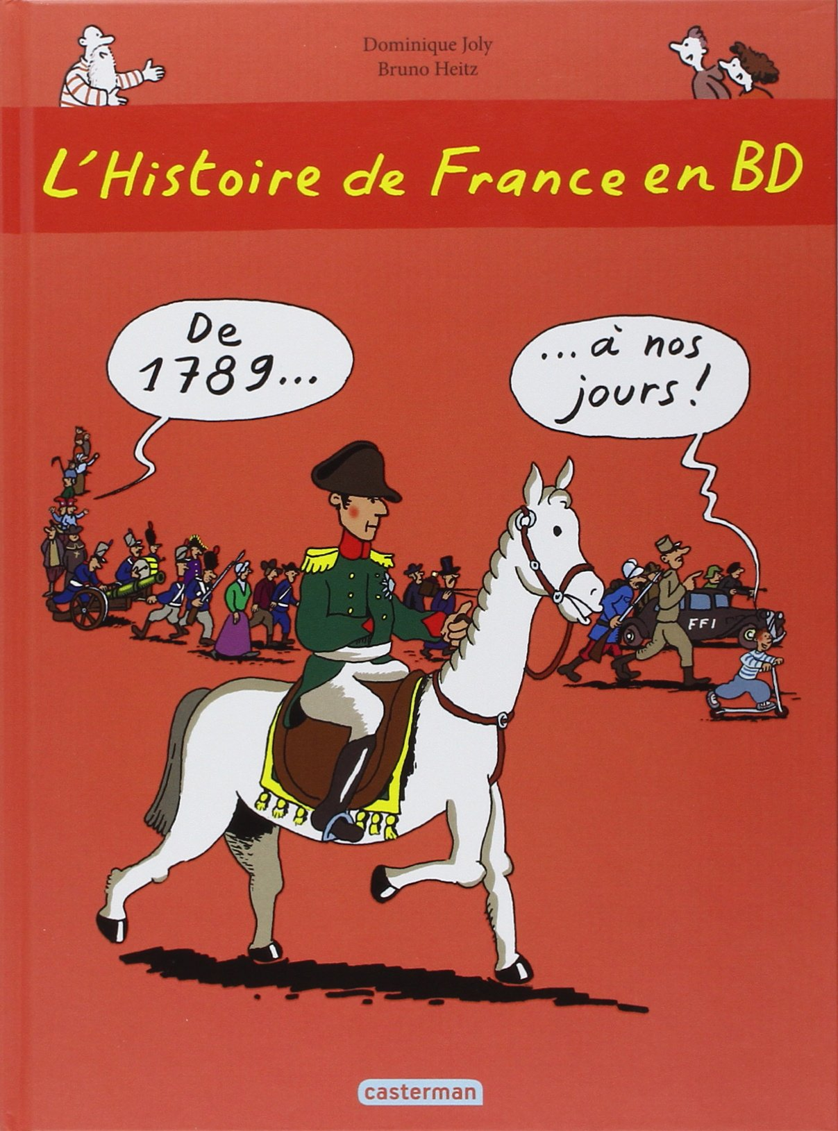 Download L'Histoire De France En BD: De 1789 a Nos Jours (French Edition) pdf epub