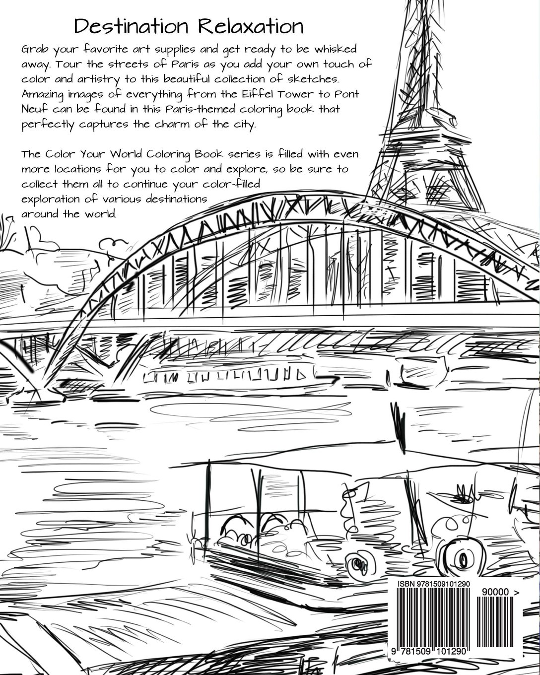 discover paris destination relaxation color your world coloring books hr wallace publishing 9781509101290 amazoncom books - Paris Coloring Book