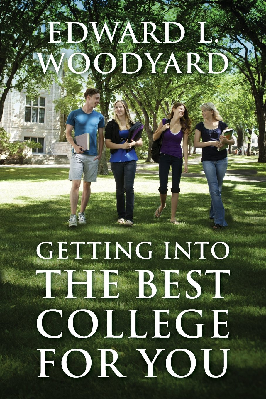 Read Online Getting Into The Best College For You pdf